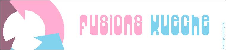 Blog-Event XXXVIII - Fusions-Küche