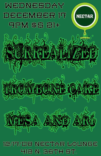 Trombone Cake and Surrealized at Nectar