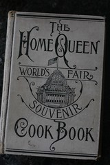 The Home Queen World's Fair Souvenir Cookbook