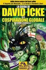 David Icke - La Guida Di David Icke Alla Cospi...