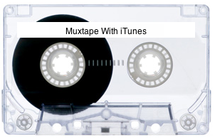 muxtape with itunes