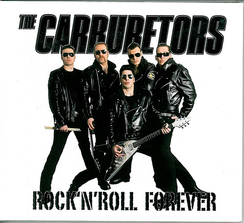 The Carburetors - Rock'n'Roll Forever, cover