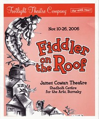 Fiddler on the Roof program (yumiang) Tags: musical theatre production memrobilia souvenir stub tickets vancouver live footlightthearecompany 40 year 40thyear fiddlerontheroof jamescowantheatre shadboltcentre arts burnaby classic 2006