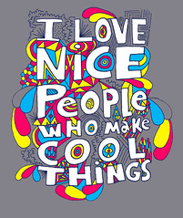 NICE in fluorescence! (Willbryantplz) Tags: people love illustration design cool nice tshirt things neat tee nicepeople willbryant willbryantplz ilovenicepeoplewhomakecoolthings