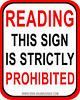 Reading This Sign Is Strictly Prohibited