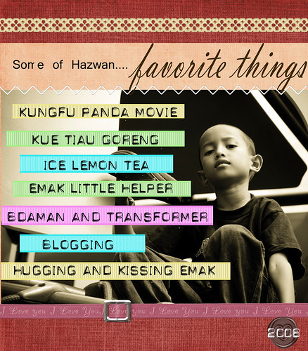 some*of*hazwan*favorite*things