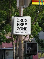 Drug Free Zone? Free Drug Zone?