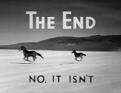 THE END (NO, IT ISN'T) (Dill Pixels (THE ORIGINAL)) Tags: bw horse cinema film movie screenshot theend newyear hollywood newyearseve newyears goodbye title doomsday celebrate wildhorses rapture titles endoftheworld endoftheyear judgementday purge zazzlecom 5000views 100faves 4000views 6000views 7000views 8000views 21511 125faves 150faves 9000views buymystuff runwild p156 175faves goodbyeto2008 bukowskisaidit dontbehassledbytheman may212011 21may2011 5212011 theendnoitisnt theendnot