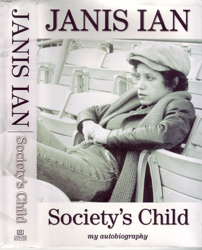 jJanis Ian's Society's Child