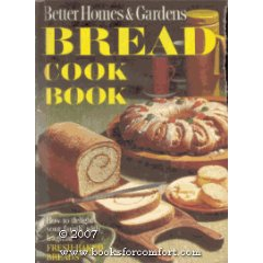 Better Homes & Gardens Bread Cook Book