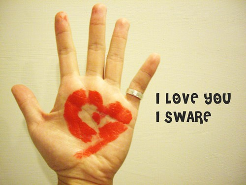 I swear I love you