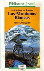 La trilogía de los Trípodes. 1. Las Montañas Blancas