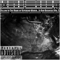 VA - Killing In The Name of Reverend Murder...Is Our Business (Vol.1) (2008) Front Cover
