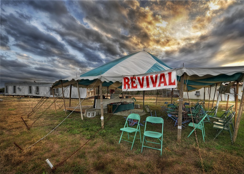 A Good Old Texas Revival Meeting (by Stuck in Customs)