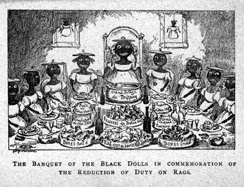 11- El banquete de las muñecas negras en conmemoración de la reducción de los impuestos especiales sobre los trapos