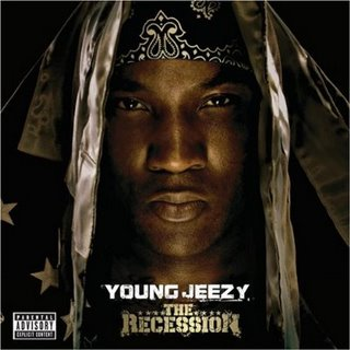 Young Jeezy, The Recession