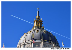 Vapor Trail Civic Centre (Sandeep K Bhat) Tags: sanfrancisco dragonfly trail dome civiccentre doubledragon bluelist flickrstars beautifulcapture diamondheart aplusphoto flickraward dazzlingshots photographersgonewild screamofphotographer zafiroawards
