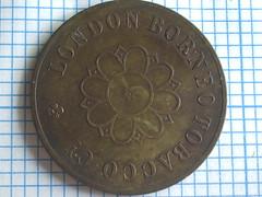 One Dollar Brass Plain Edge London Borneo Tobacco Company
