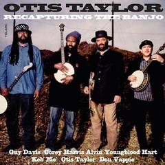 Otis Taylor - Recapturing The Banjo (CD)