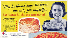 ...but I notice he likes my biscuits, too! (epiclectic) Tags: ephemera vintage retro ad magazine 1938 advertisement ads whc advertising womanshomecompanion epiclectic epiclecticcom
