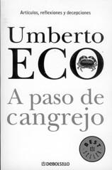 Umberto Eco, A paso de cangrejo