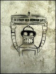 """""""destroy all human life"""" (sulamith.sallmann) Tags: streetart art writing robot artwork stencil tallinn estonia text creative futurama bender typo 2008 schrift slogan kunstwerk estland roboter kreativ spruch schablone kunstwerke künstlerisch subground kunstvoll strasenkunst sulamithsallmann st0"""