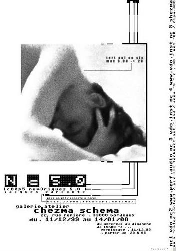 Corps numériques, Chezma-Schema, Bordeaux, 1999