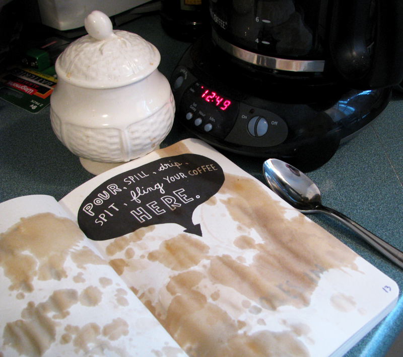 Wreck This Journal: Coffee Stains