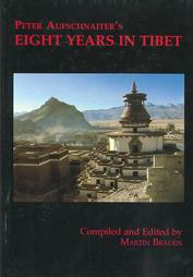 Peter Aufschnaiter Eight Years in Tibet