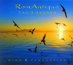 Music CD - Takis Barbas - RomAntique (Wind & Percussion) Thessaloniki (Photo cover by Bazil Po)