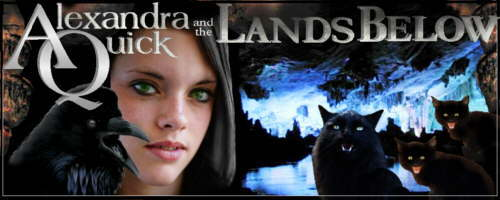 Alexandra Quick and the Lands Below
