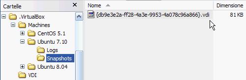 Fig 8 - VirtualBox snapshot - nuova cartella Snapshots e nuovo file vdi al suo interno