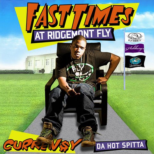 00-currensy-fast_times_at_ridgemont_fly-front-2008