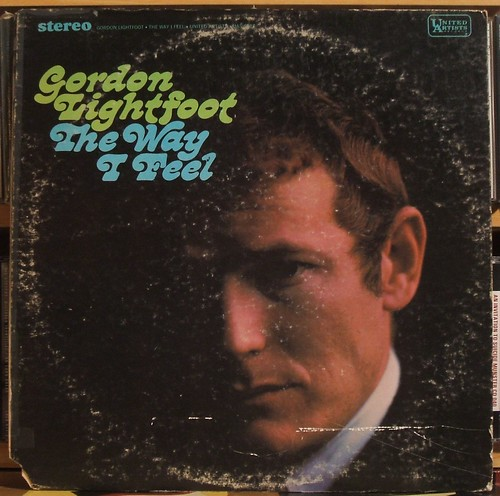 Gordon Lightfoot - Lightfoot!/The Way I Feel