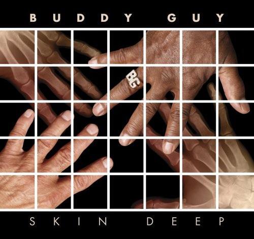 Buddy Guy - Skin Deep (CD)