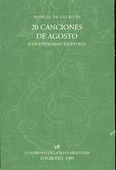 Manuel de las Rivas, 20 canciones de agosto y un epitalamio escéptico