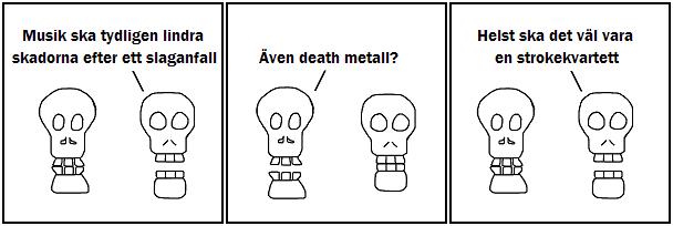 Musik ska tydligen lindra skadorna efter ett slaganfall; Även death metall?; Helst ska det väl vara en strokekvartett