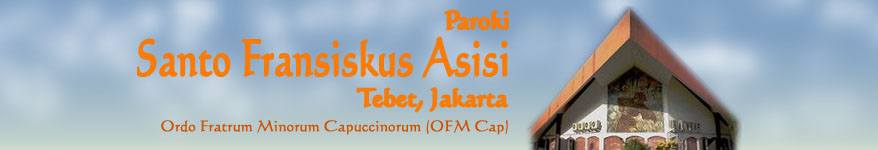 PAROKI SANTO FRANSISKUS ASISI, TEBET JAKARTA