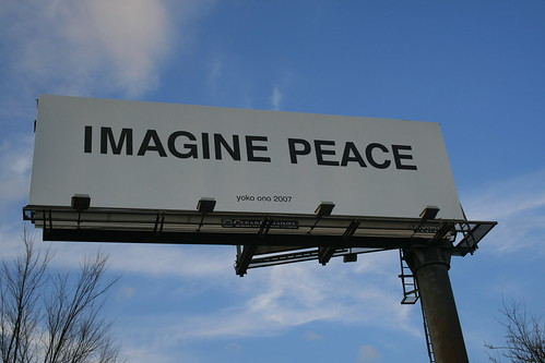 "Yoko Ono's ""IMAGINE PEACE"" billboard in Canton, Ohio, December '08 - 13 by mickeyono2005."