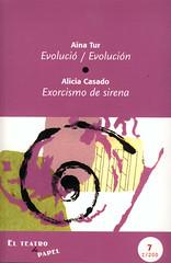 Aina Tur, Evolució - Alicia Casado, Exorcismo de sirena