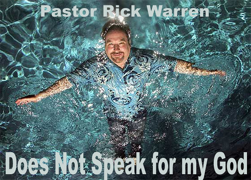 Message to Obama - Rick Warren? Seriously?