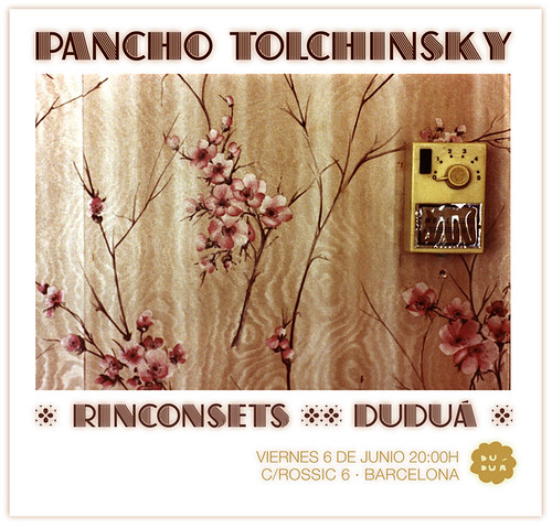 Junio 2008: Rinconsets de Pancho Tolchinsky