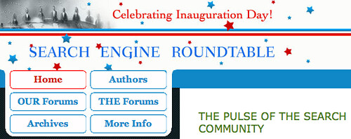 Inauguration Day at Search Engine Roundtable