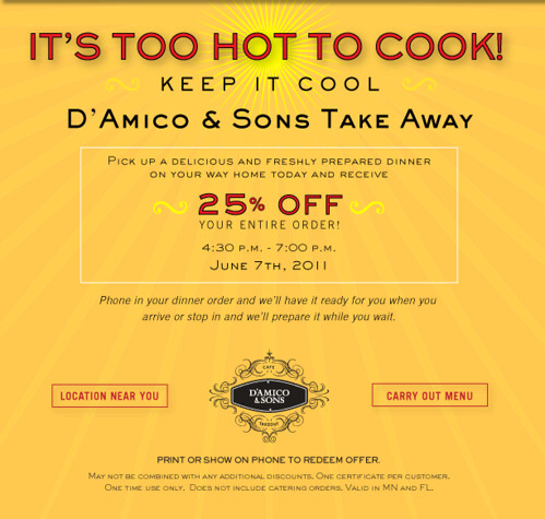 It's Too Hot To Cook!  25% OFF Take-Away 4:30 - 7pm today!
