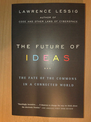 The Future of Ideas - Lawrence Lessig