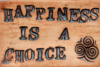 Happiness is a Choice Wall Hanging