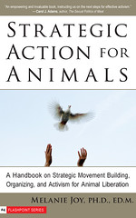 Strategic Action for Animals by Melanie Joy (2008)