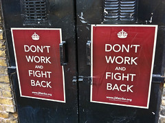 Don't Work and Fight Back (secretlondon123) Tags: london june 30 poster strike flyposting se1 londonist 2011 tradeunions pensions publicsector industrialaction keepcalmandcarryon dontworkandfightback