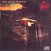 The Angels - Two Minute Warning (1984)