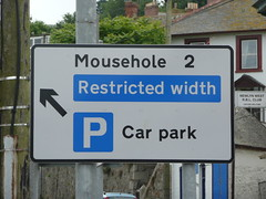 Mousehole (Restricted width) (Richard and Gill) Tags: sign cornwall notice roadsign carpark mousehole penzance newlyn kernow penwith